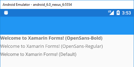 Custom Fonts in Xamarin Forms - Xamarin Help